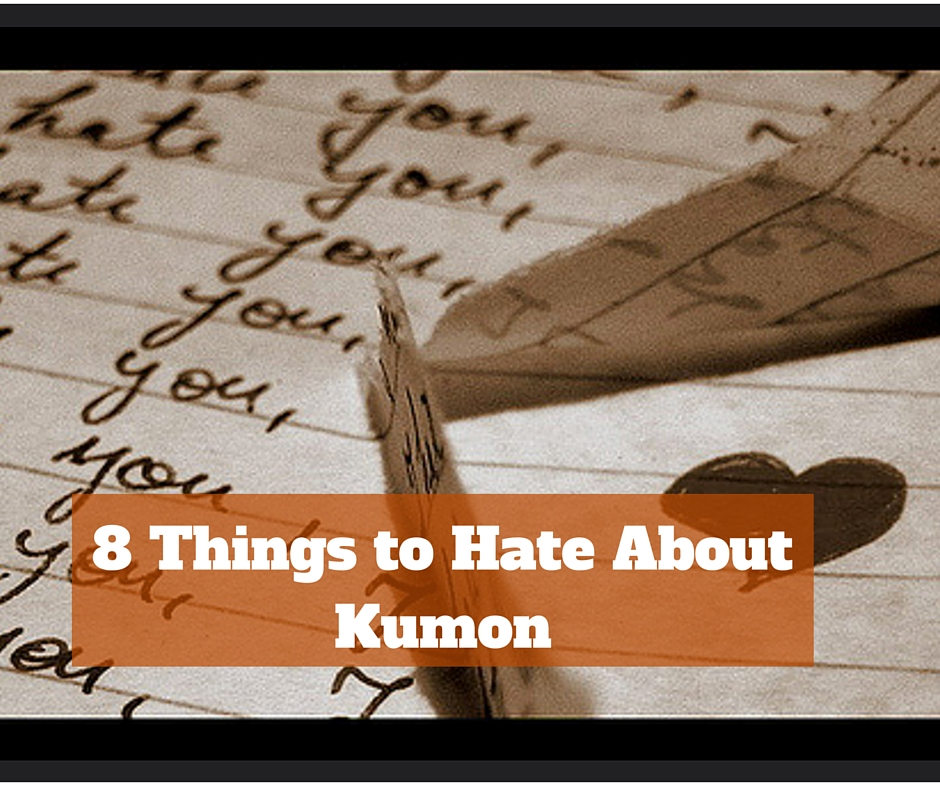 Book Review Bright Kids Who Cant Keep >> 8 Things To Hate About Kumon A Review