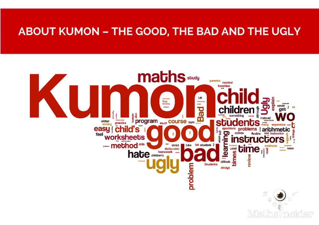 About Kumon - The Good, The Bad and The Ugly