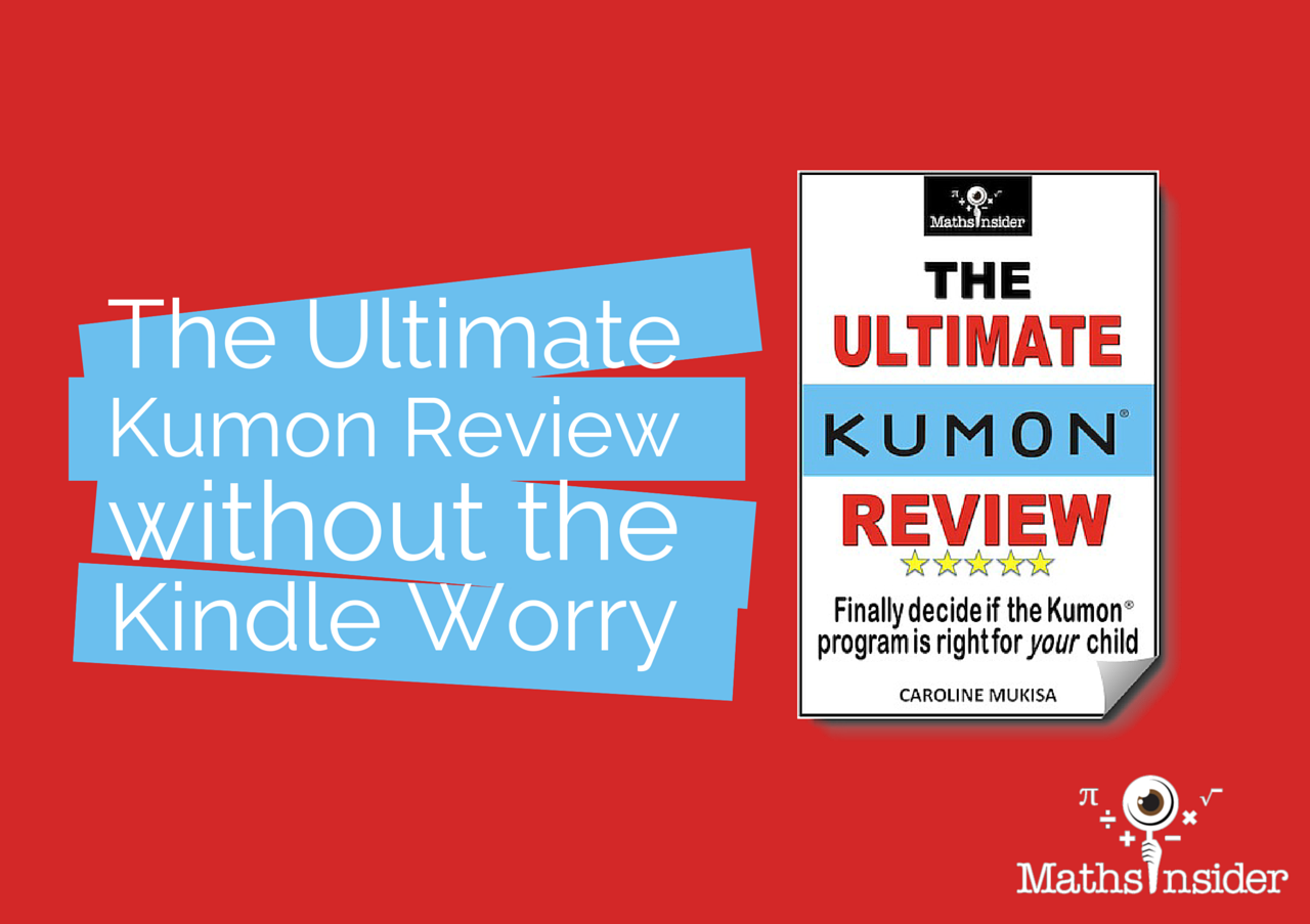The Ultimate Kumon Review Without the Kindle Worry