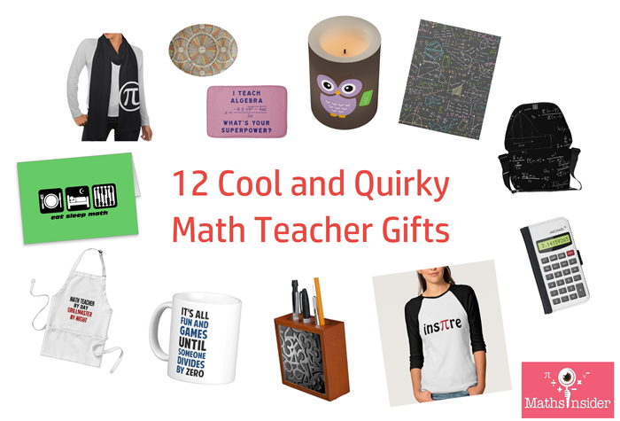 12 Cool and Quirky Math Teacher Gifts | Maths Tips From Maths Insider